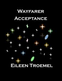 Wayfarer Acceptance