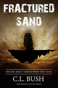 Fractured Sand: Dreams Aren't Always What They Seem
