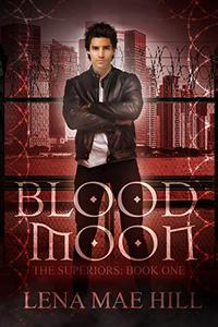 Blood Moon: A New Adult Urban Fantasy Vampire Novel