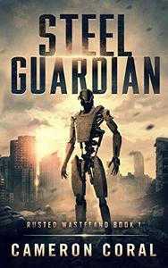 Steel Guardian: Rusted Wasteland
