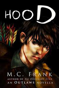 Hood: an Outlaws novella