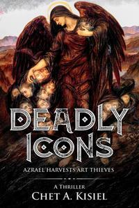 Deadly Icons: Azrael Harvests Art Thieves
