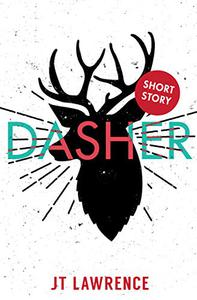 Dasher: A Short Story