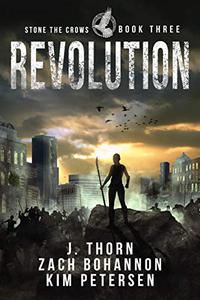 Revolution: Stone the Crows Book Three