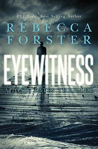 Eyewitness: A Josie Bates Thriller