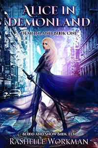 Blood and Snow 10: Alice in Demonland: Demonland Book One