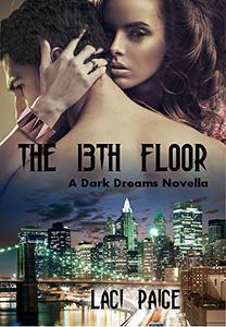 The 13th Floor: A Dark Dreams Novella #1