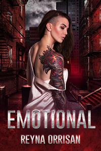 Emotional: A Dark Reverse Harem Romance