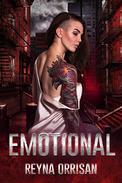 Emotional: A Dark Reverse Harem Romance