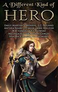A Different Kind of Hero: A Clean EPIC and URBAN FANTASY Collection