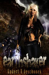 Earthshaker: An Urban Fantasy Novel