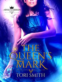 The Queen's Mark: A Reverse Harem Urban Fantasy