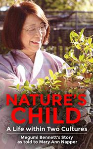 Nature's Child: A Life Within Two Cultures