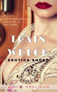 Train Wreck: A retro sexy bedtime story