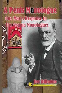 A Penis Manologue