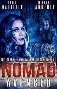 Nomad Avenged: A Kurtherian Gambit Series