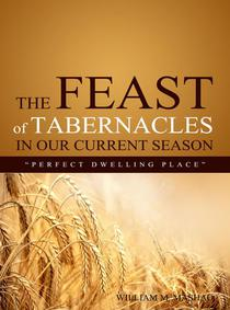 The Feast of Tabernacles in our Current Season