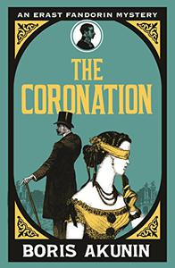 The Coronation: Erast Fandorin 7