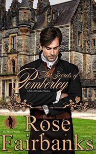 The Secrets of Pemberley: A Pride and Prejudice Variation