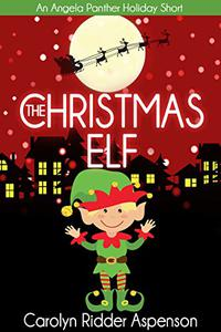 The Christmas Elf: An Angela Panther Mystery Holiday Short