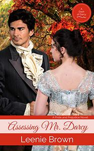 Assessing Mr. Darcy: A Pride and Prejudice Novel