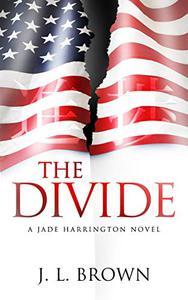The Divide: A Jade Harrington Novel