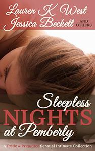 Sleepless Nights at Pemberley: A Pride & Prejudice Sensual Intimate Collection