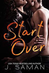 Start Over: A Standalone Contemporary Romance Novel: Start Again Book 2