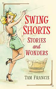 Swing Shorts: Stories and Wonders