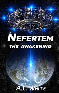 Nefertem: The Awakening