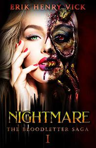 Nightmare: A Thrilling Small Town Urban Horror