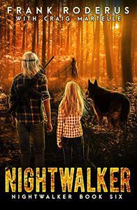 Nightwalker 6: A Post-Apocalyptic Western Adventure