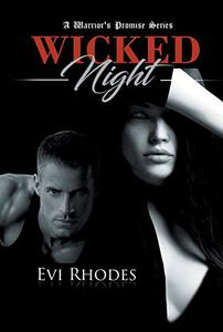Wicked Night: A Warrior's Promise Series