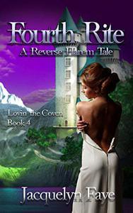 Fourth Rite: A Reverse Harem Tale