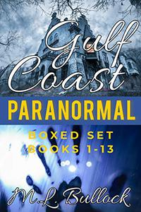 Gulf Coast Paranormal Boxed Set