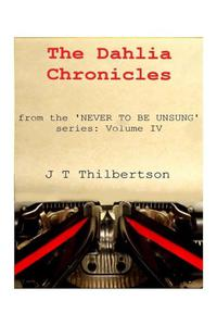 The Dahlia Chronicles