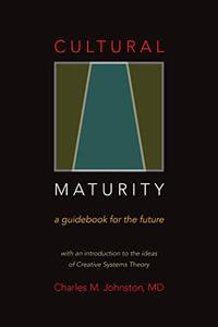 Cultural Maturity: A Guidebook for the Future