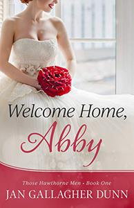 Welcome Home, Abby (Clean Marriage of Convenience Romance): Those Hawthorne Men
