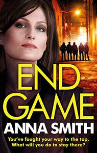 End Game: the most addictive, nailbiting gangster thriller of the year