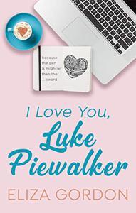 I Love You, Luke Piewalker
