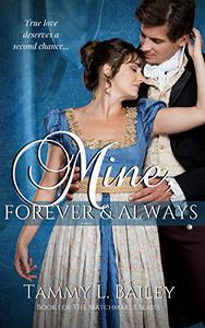 Mine, Forever and Always: A Sensual Regency Romance