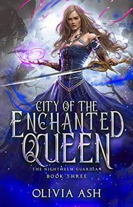 City of the Enchanted Queen: a Reverse Harem Fantasy Romance