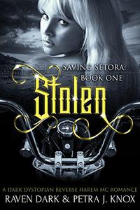 Stolen: Saving Setora (Book One)