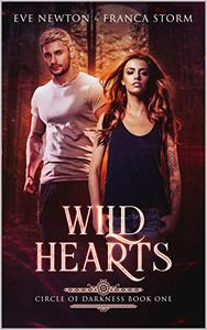 Wild Hearts: Circle of Darkness: Book One