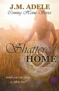 Shattered Home