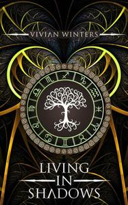 Living in Shadows (Soul Huntress, #1)