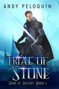 Trial of Stone: An Epic Fantasy Young Adult Adventure