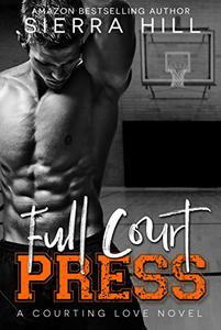 Full Court Press: A College Sports Romance