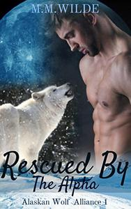 Rescued by the Alpha: M/M Shifter Mpreg Romance