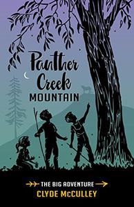 Panther Creek Mountain—The Big Adventure